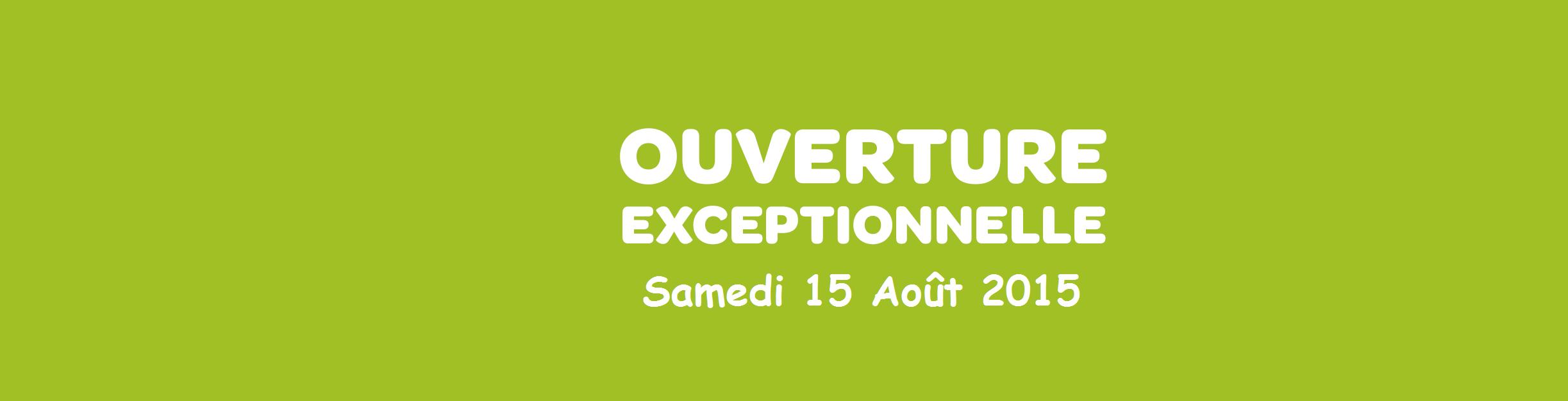 Oouverture 15 Aout